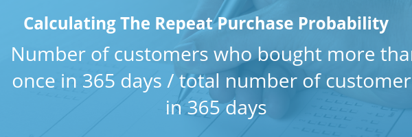 calculating the repeat purchase probability (rpp) for your referral program formula