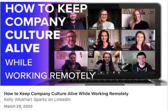 keep company culture alive while remotely working: LinkedIn